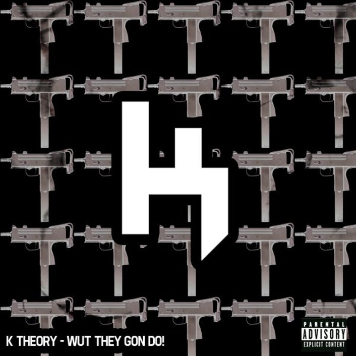 K Theory - Wut They Gon Do! : Fresh Trapstyle Original (Trap / Hardstyle) [TSIS PREMIERE] - Featured Image