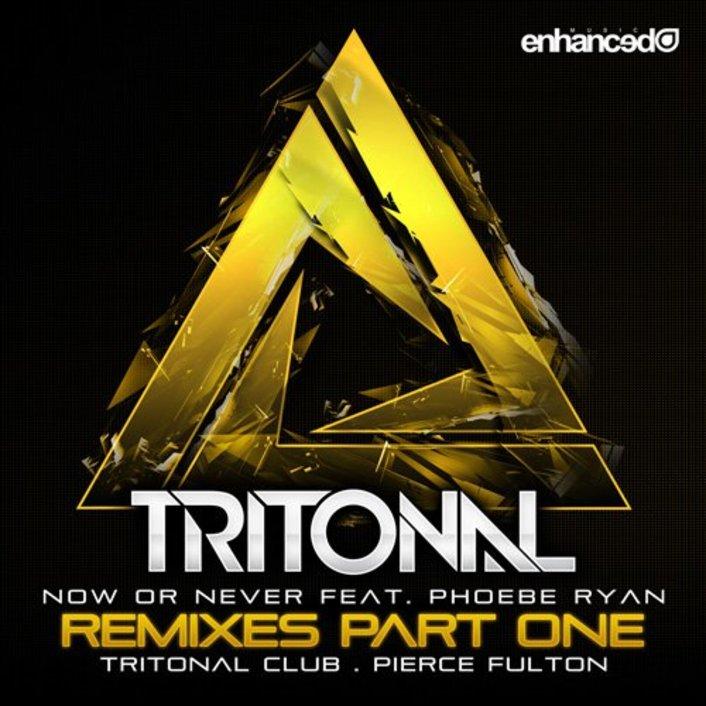 [PREMIERE] Tritonal - Now Or Never (Pierce Fulton Remix) : Progressive / Electro House - Featured Image