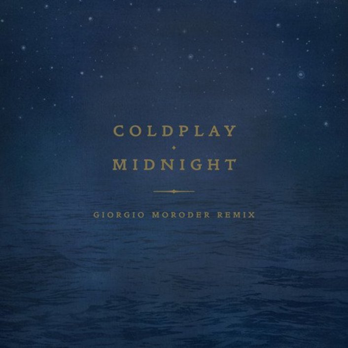 Coldplay - Midnight (Giorgio Moroder Remix) : Refreshing Must Hear Disco Remix - Featured Image