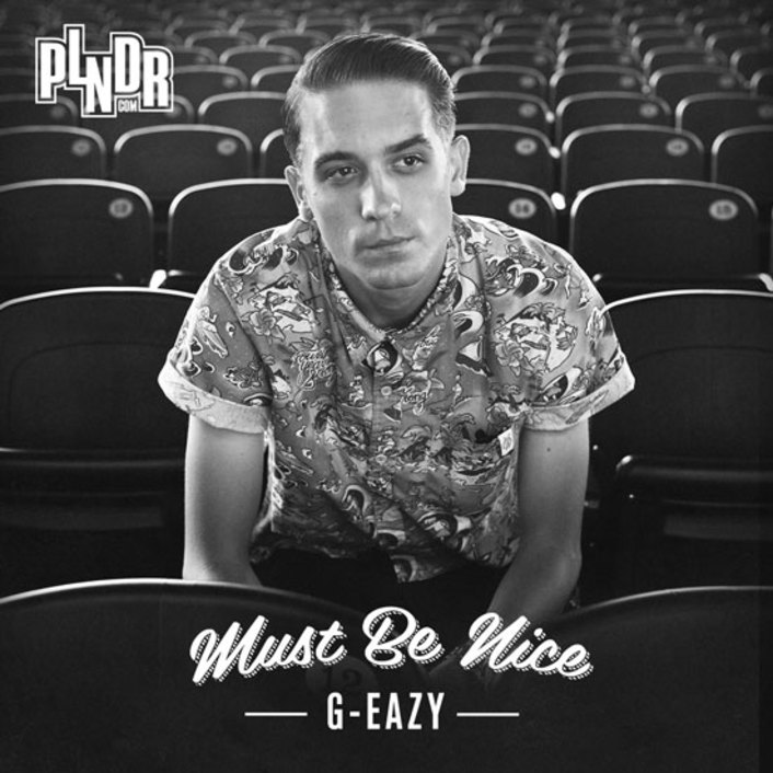 G-Eazy - Must Be Nice (Full Album) : Must Hear Fresh Hip-Hop Album [FREE DOWNLOAD] - Featured Image