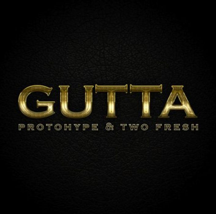Protohype & Two Fresh - Gutta : Bass Heavy Trap Collaboration  [Free Download] - Featured Image
