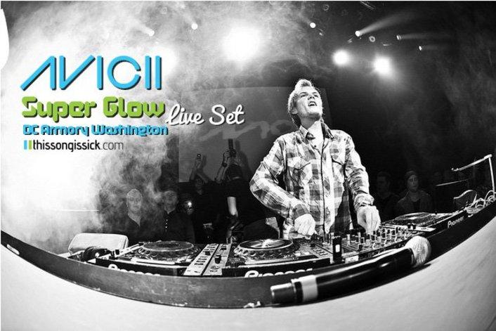Avicii at Super Glow, DC Armory Washington : Amazing 3 Hour Long House / Electro House Set - Featured Image