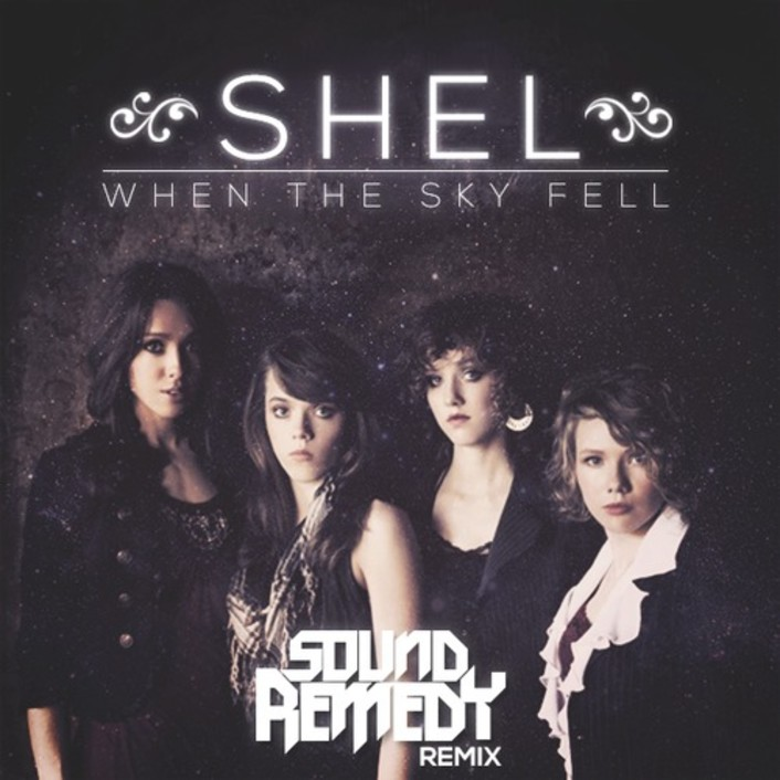 SHEL - When The Sky Fell (Sound Remedy Remix) : Indie / Electro [Free Download] - Featured Image