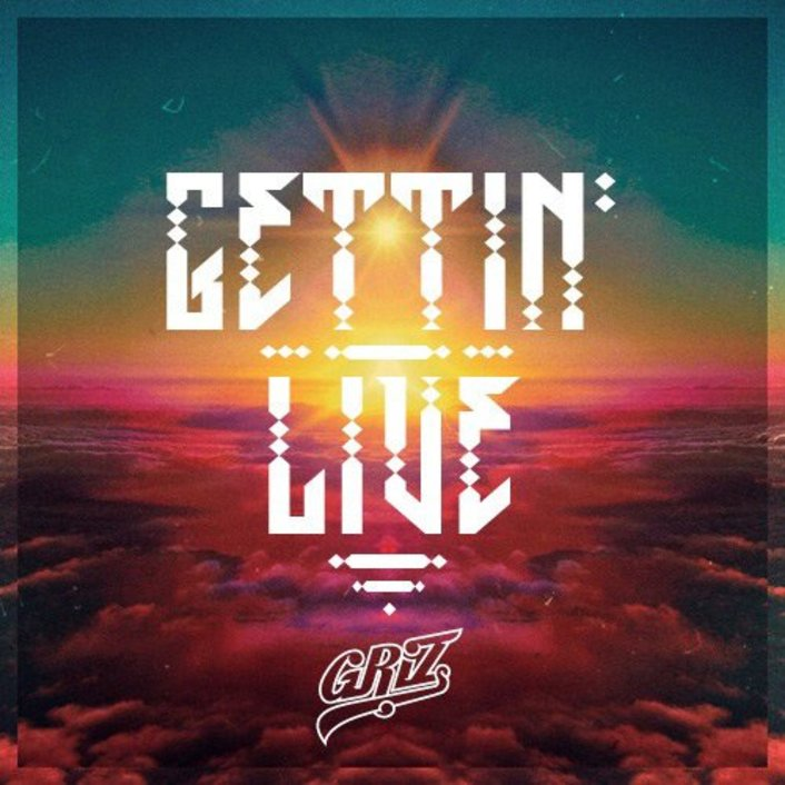 GRiZ - Gettin' Live : Must Hear Electro Soul / Future Funk [Free Download] - Featured Image