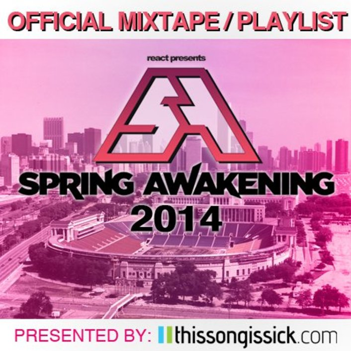 Spring Awakening Music Festival 2014 Mixtape With Over 50 Electronic Songs With Unreleased Music - Featured Image
