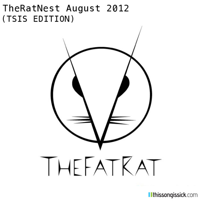 TheFatRat - TheRatNest August 2012 (TSIS Edition) : Hour Long Amazing Electro House Mix - Featured Image