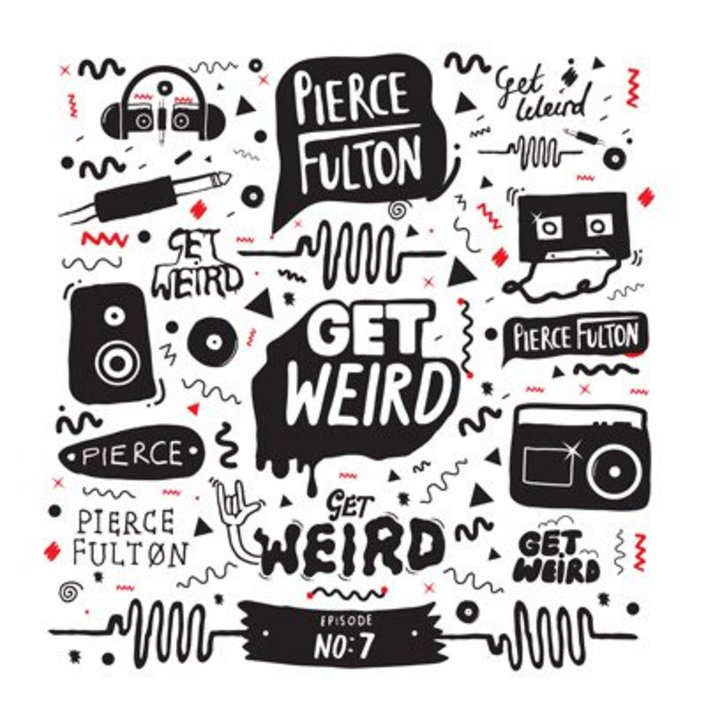 Pierce Fulton - Get Weird Episode 007 : 60 Minute Refreshing Electro House / Progressive House Mix [TSIS PREMIERE] - Featured Image