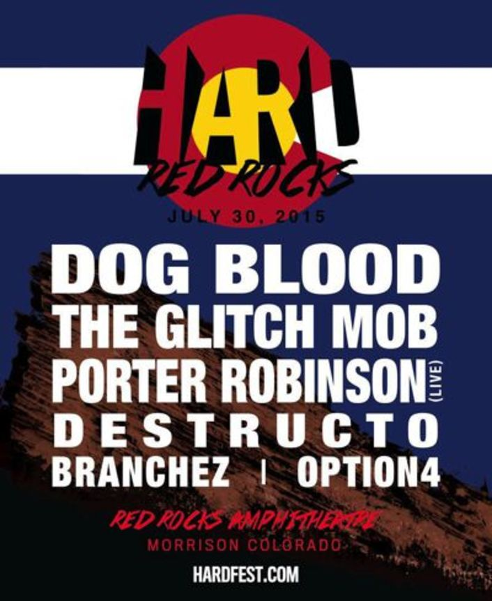 HARD Red Rocks 2015 Lineup Announced Featuring Dog Blood (Skrillex + Boys Noize), The Glitch Mob, Porter Robinson & More - Featured Image