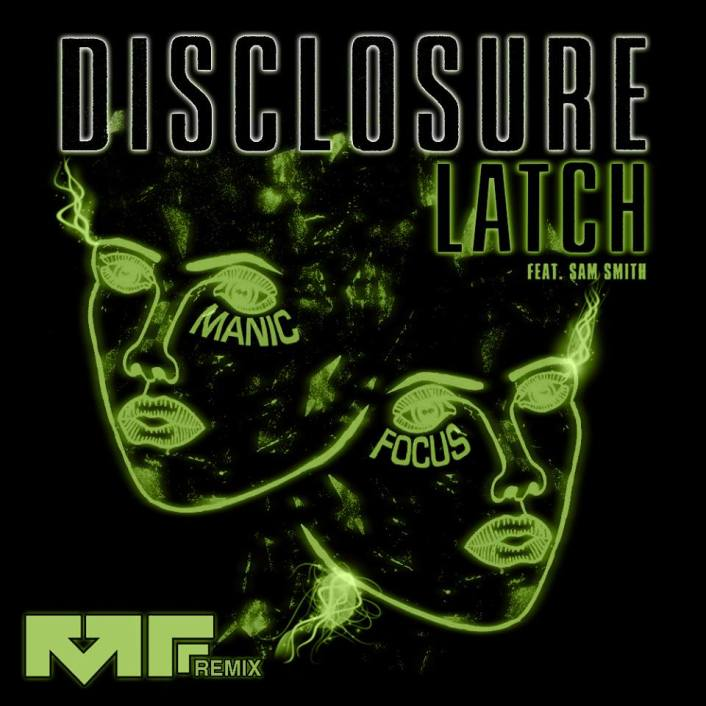 [TSIS PREMIERE] Disclosure - Latch (Manic Focus Remix) : Huge Melodic Dubstep Remix [Free Download] - Featured Image