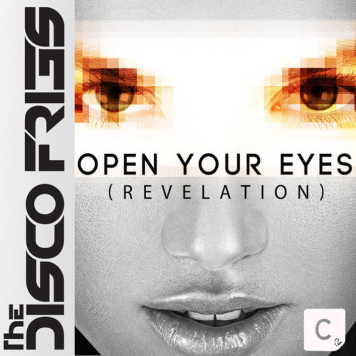 Disco Fries – Open Your Eyes (Revelation) : Huge Electro House Anthem - Featured Image
