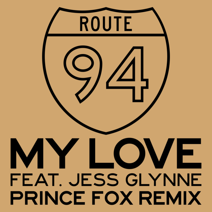 [TSIS PREMIERE] Route 94 - My Love (Prince Fox Remix) : Amazing Chill Trap / Future Bass - Featured Image