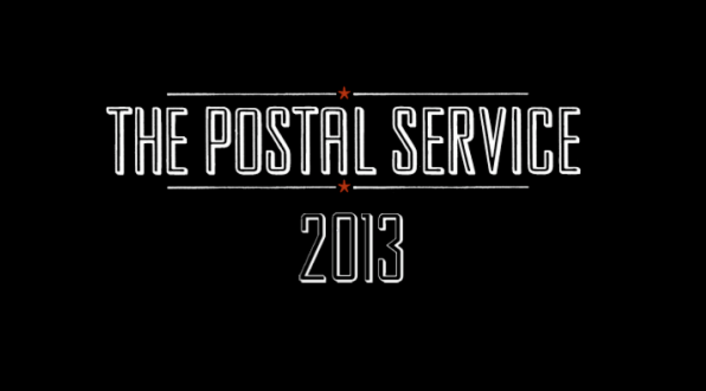 The Postal Service Show Signs of Return in 2013 [BREAKING NEWS]  - Featured Image