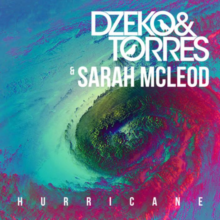 Dzeko & Torres & Sarah Mcleod - Hurricane : Progressive House Anthem [Exclusive Free Download] - Featured Image
