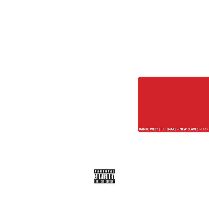 Kanye West - New Slaves (Dj Snake Remix) : Must Hear Hip-Hop / Trap Remix [Free Download] - Featured Image