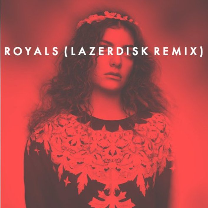 [PREMIERE] Lorde - Royals (Lazerdisk Remix) : Chill Indie Dance / Electro Remix [Free Download] - Featured Image