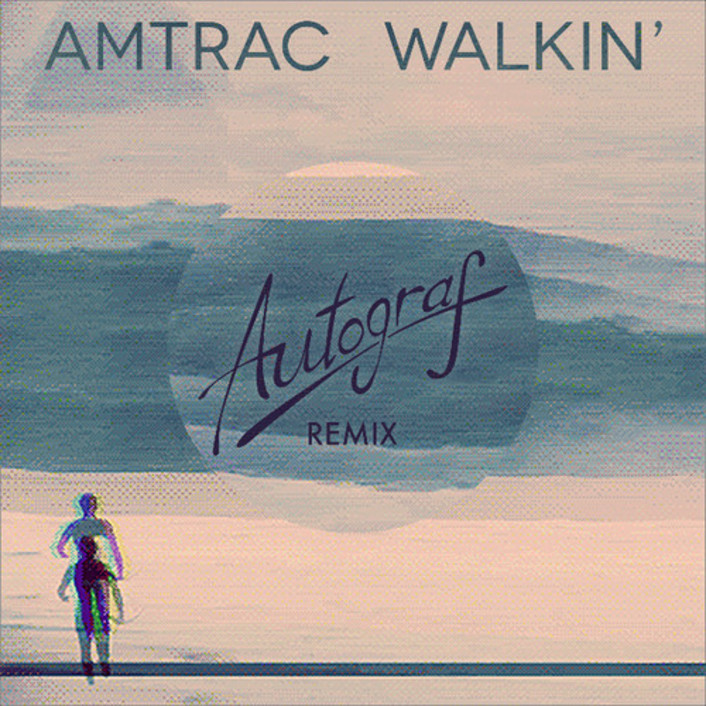Amtrac - Walkin' (Autograf Remix) : Must Hear Indie Future Bass / Downtempo [Free Download] - Featured Image