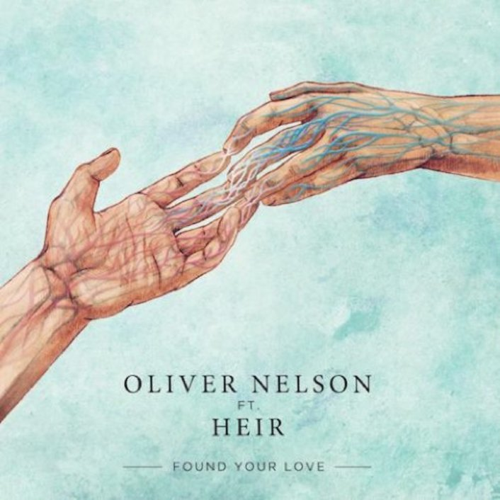 [PREMIERE] Oliver Nelson Ft. Heir - Found Your Love (Two Can Remix) : Refreshing House Remix - Featured Image