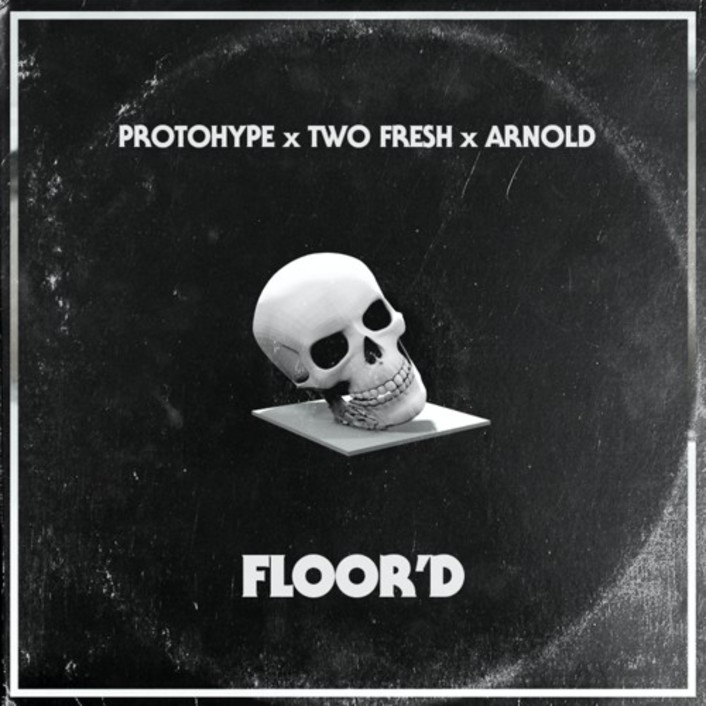 [PREMIERE] Protohype x Two Fresh x Arnold - Floor'd : Trap [Free Download] - Featured Image