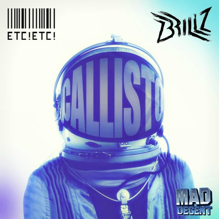 ETC! ETC! x Brillz - Callisto : Must Hear Fresh Trap / Electronic [FREE DOWNLOAD] - Featured Image
