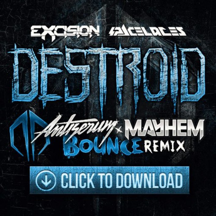 Premiere: Excision & Space Laces - Destroid 7 Bounce (Mayhem & Antiserum Remix) : Heavy Trap / Bass [Free Download]  - Featured Image