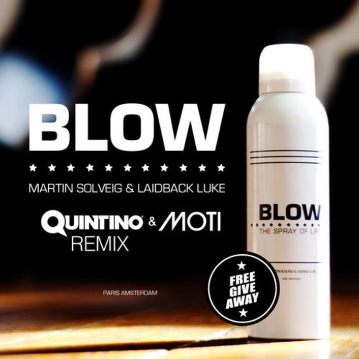 Martin Solveig & Laidback Luke - Blow (Quintino & MOTi Remix) : Trap / Electro [Free Download] - Featured Image