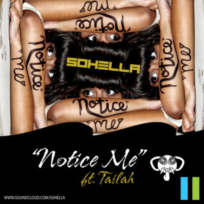Sohella - Notice Me ft. Tailah : Smooth Chill Indie Electronic Dance Single [FREE DOWNLOAD] [TSIS PREMIERE] - Featured Image