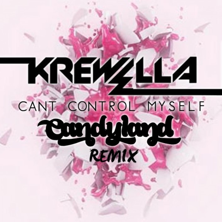 Krewella - Can't Control Myself (Candyland Remix) : Dubstep / Electro Remix - Featured Image