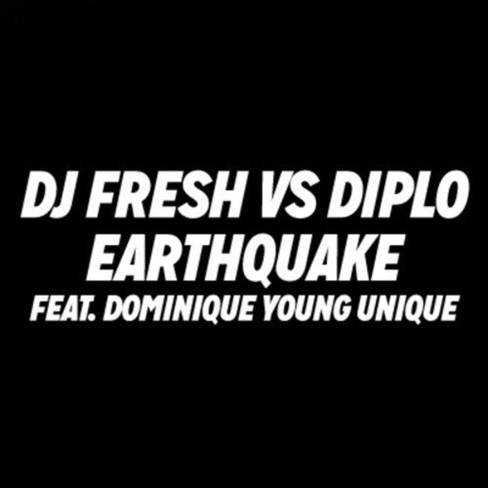 Diplo vs DJ Fresh - Earthquake (ft. Dominique Young Unique) : Massive Trap / Dubstep Anthem - Featured Image