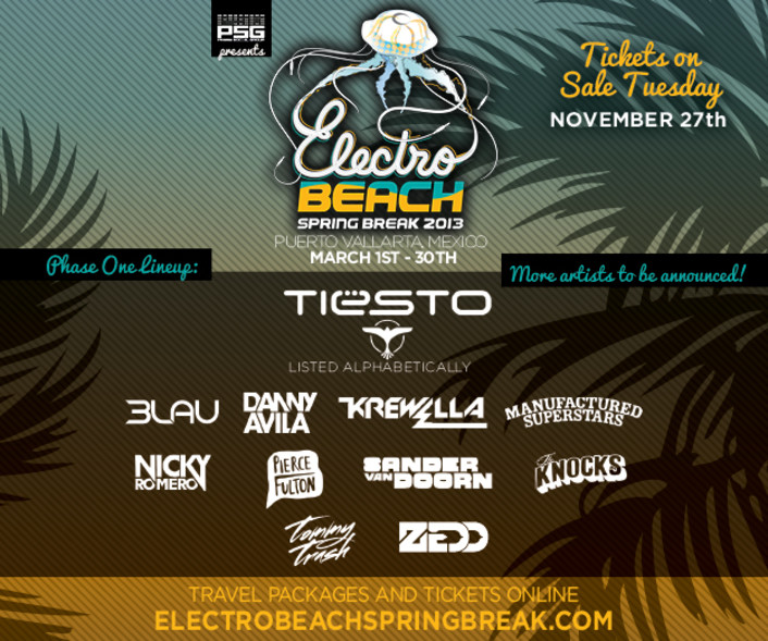 Electro Beach 2013 Tickets Go On Sale : 30 Day Electronic Spring Break Festival in Mexico ft. Tiesto, Zedd, & More! - Featured Image
