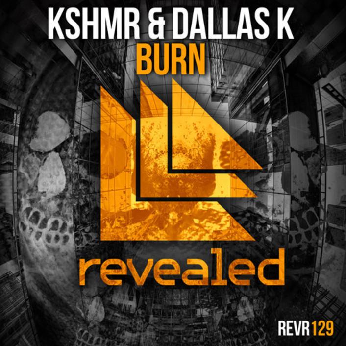 [TSIS PREMIERE] KSHMR x DallasK - Burn : Massive Progressive House Anthem - Featured Image