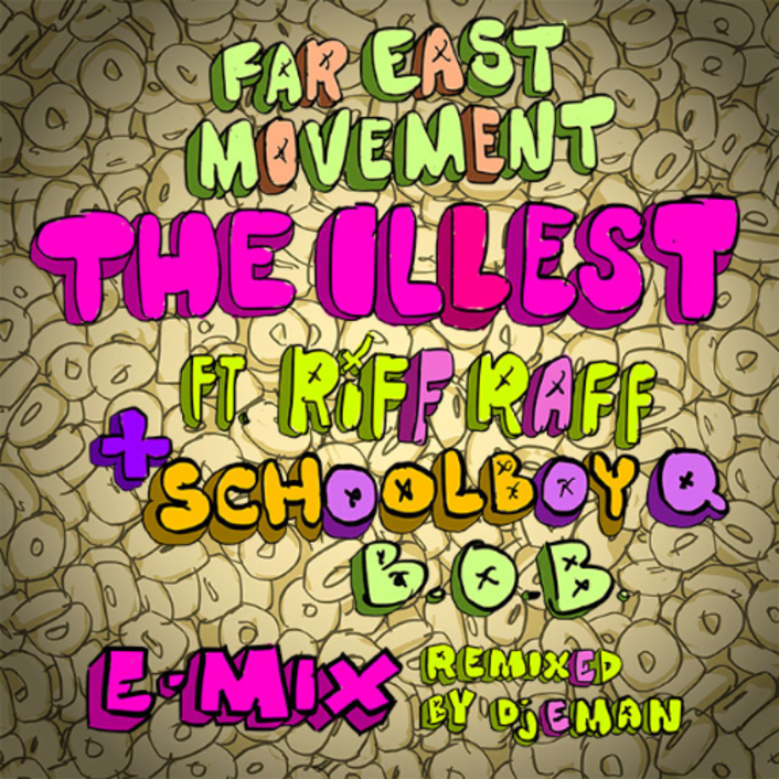 [PREMIERE] Far East Movement - The Illest (Remix) (Ft. Riff Raff, Schoolboy Q, B.O.B) : Rap / Electro - Featured Image