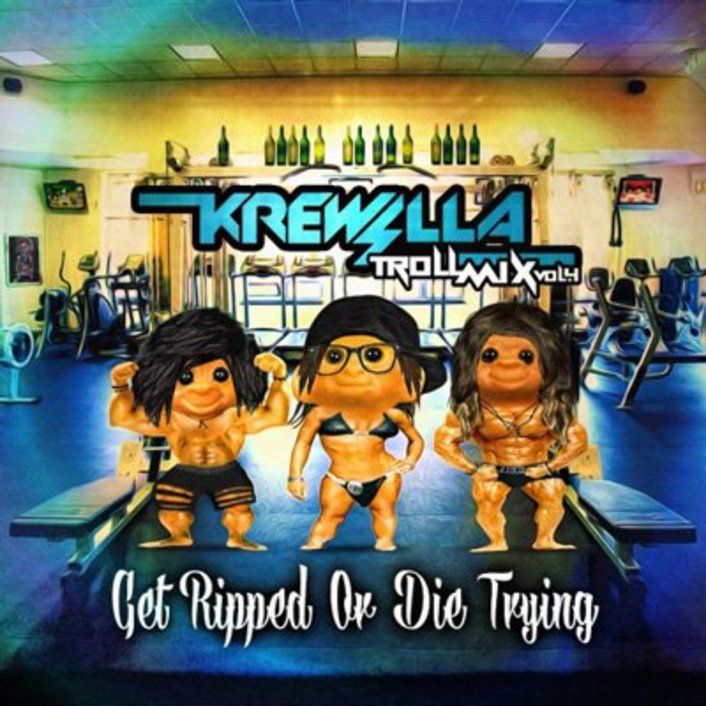 Krewella - Troll Mix Vol. 4 Get Ripped or Die Trying : Huge Mix [Free Download] - Featured Image