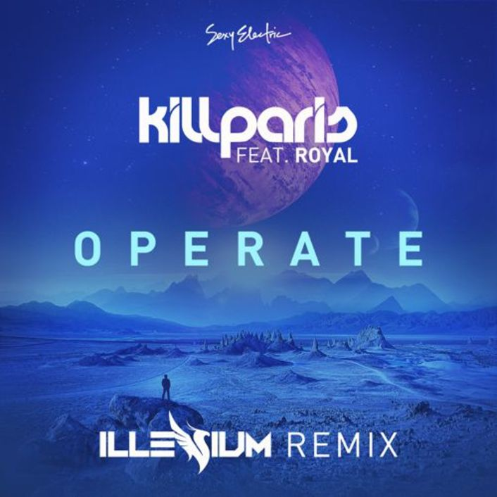 Kill Paris ft. Royal - Operate (Illenium Remix) : Melodic Future Bass [Free Download] - Featured Image