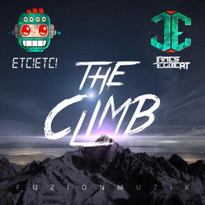 [TSIS PREMIERE] James Egbert & ETC!ETC! - The Climb : Melodic Electro House / Trap - Featured Image