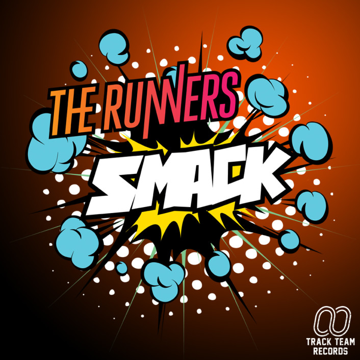 "[PREMIERE] The Runners - Smack : Heavy Electro-House Anthem Sampling ""Smack My Bitch Up"" - Featured Image"