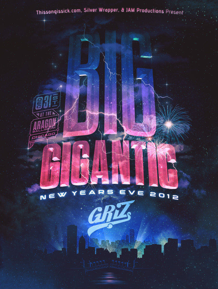 Big Gigantic with GRiZ for New Years Eve 2013 in Chicago Presented by Thissongissick.com - Featured Image