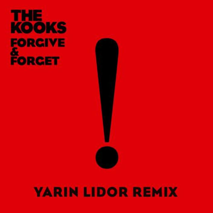 [TSIS Premiere] The Kooks - Forgive & Forget (Yarin Lidor Remix) : Chill Trap / Future Bass - Featured Image