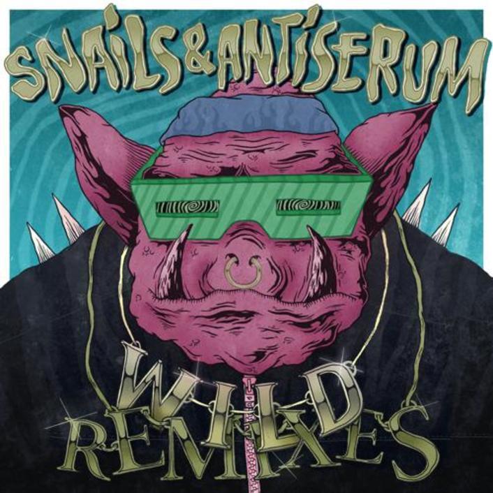 Snails & Antiserum - WILD (Must Die! Remix) : Dubstep Remix - Featured Image
