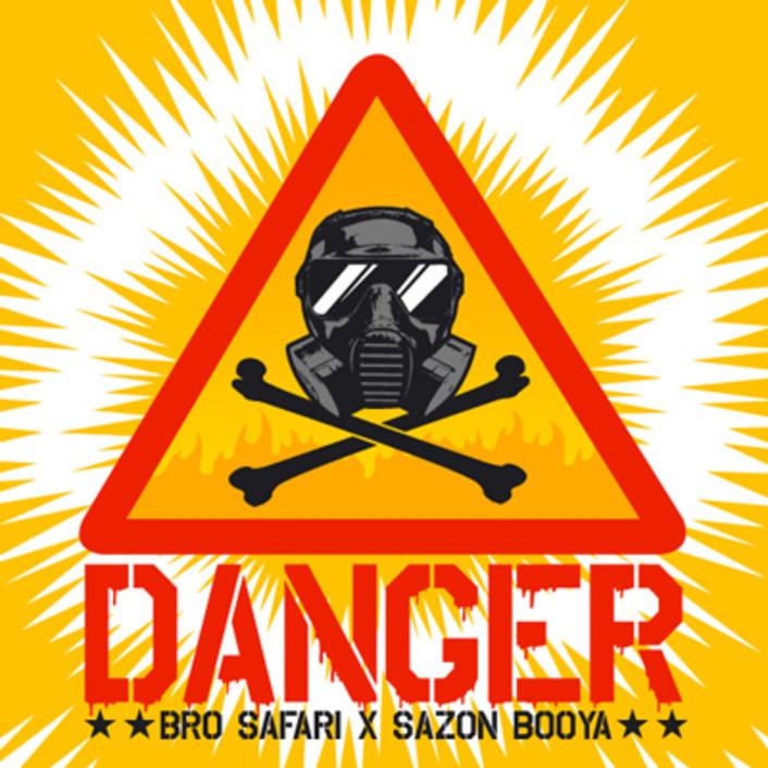 Bro Safari x Sazon Booya - Danger : Heavy Moombahton Original [Free Download] - Featured Image