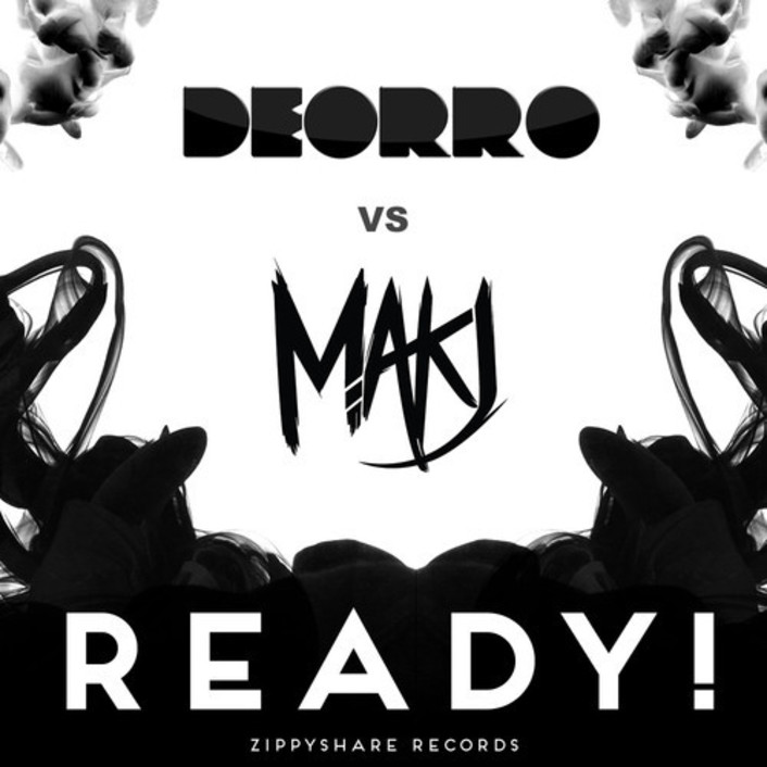 Deorro & MAKJ - READY! : Must Hear Electro House / Bounce Anthem [Free Download]  - Featured Image