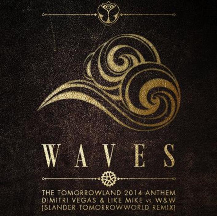 Dimitri Vegas & Like Mike vs W&W - Waves (Slander TomorrowWorld Remix) : Festival Trap Anthem - Featured Image