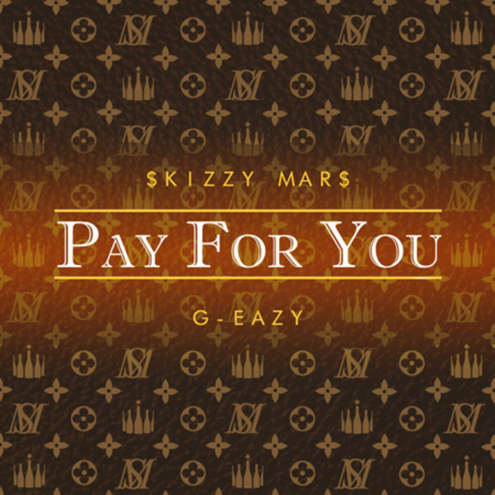 Skizzy Mars - Pay For You (Ft. G-Eazy) : Fresh Hip-Hop Single + 'Must Be Nice' Tour Dates - Featured Image