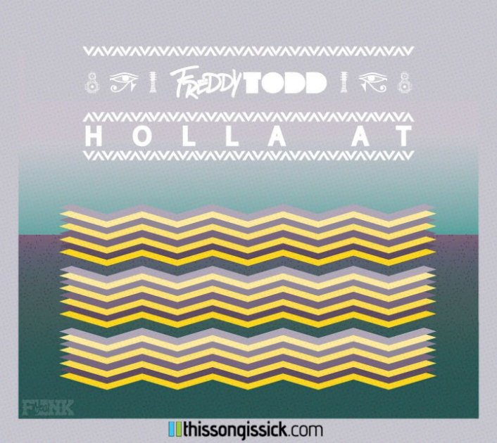 [TSIS PREMIERE] Freddy Todd – Holla At : Funky Glitch-Hop Banger [Free Download] - Featured Image