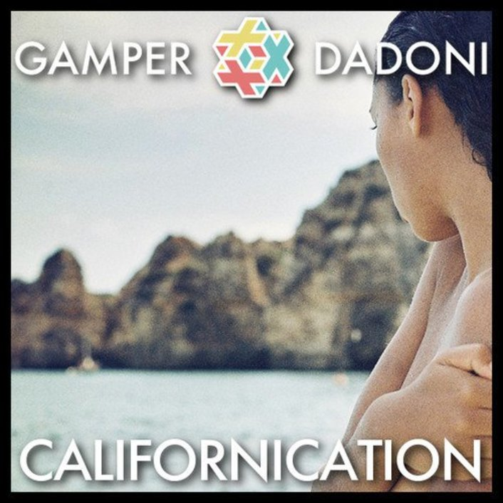 Red Hot Chili Peppers - Californication (GAMPER & DADONI Remix) : Impressive Chill Deep House Remix [Free Download] - Featured Image