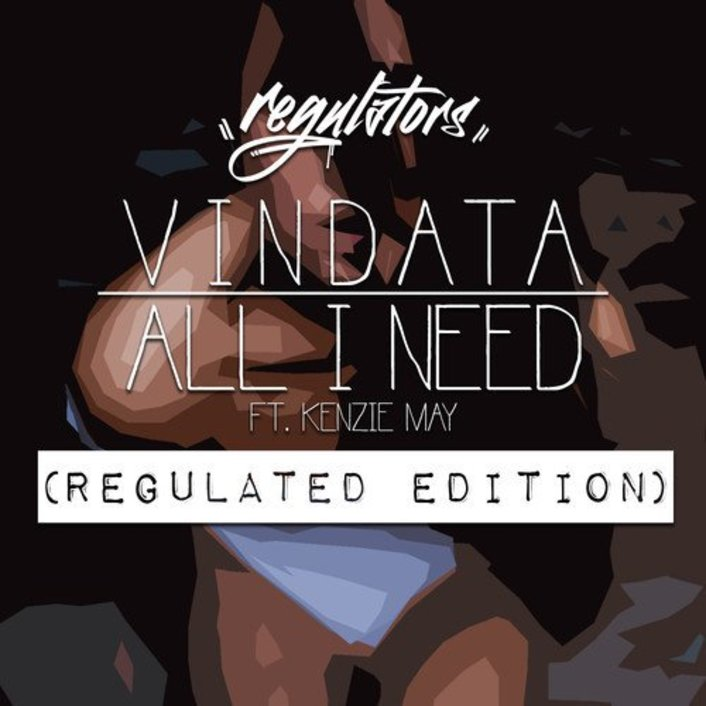 [PREMIERE] Vindata - All I Really Need ft. Kenzie May (Regulators Remix) : Indie / Chill Trap [Free Download] - Featured Image