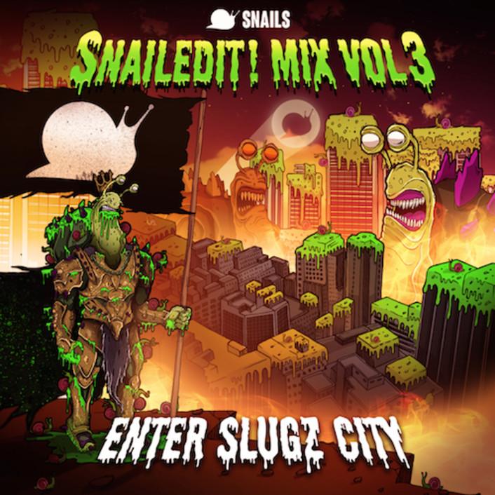 Snails - SNAILEDIT! Mix Vol. 3 (Enter Slugz City) : Must Hear All Unreleased Mix + New Tour Dates - Featured Image