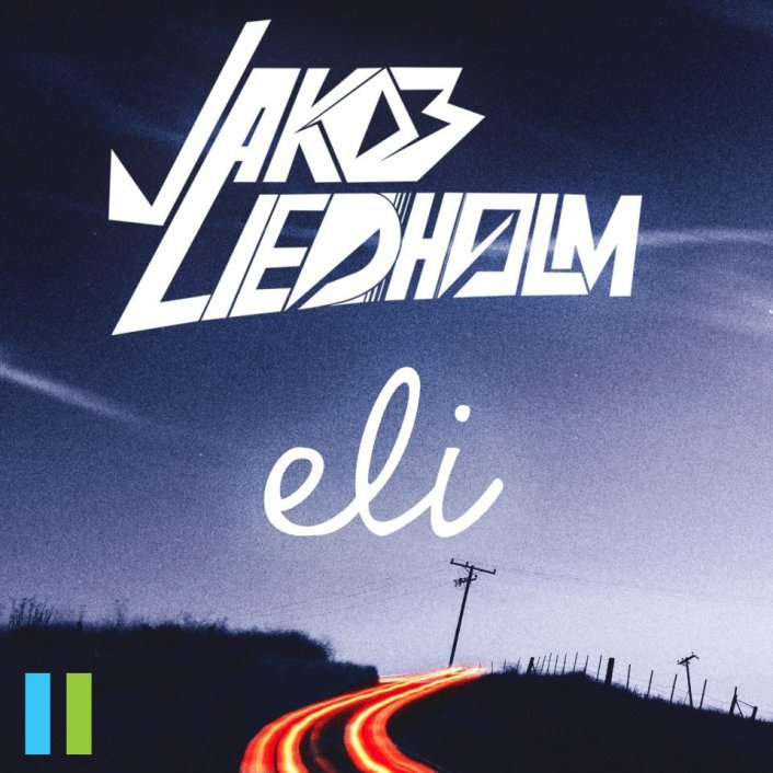 Jakob Liedholm - Eli EP : Must Hear Progressive House EP [TSIS SPONSORED] - Featured Image