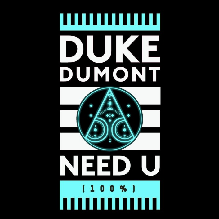 [PREMIERE] Duke Dumont - Need U 100% (Black Boots Remix) : Future Bass / Trap [Free Download] - Featured Image