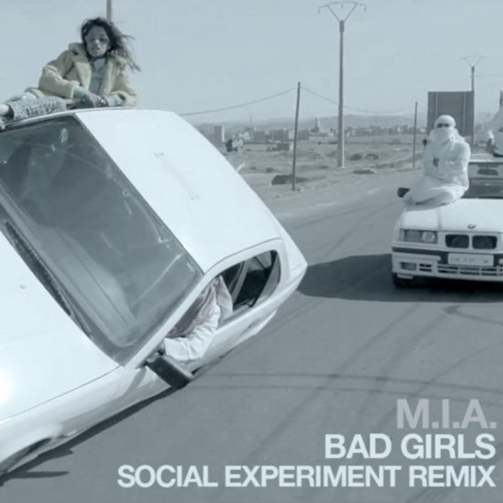 [PREMIERE] M.I.A. - Bad Girls (Social Experiment Remix) : Heavy Dubstep Remix [Free Download] - Featured Image