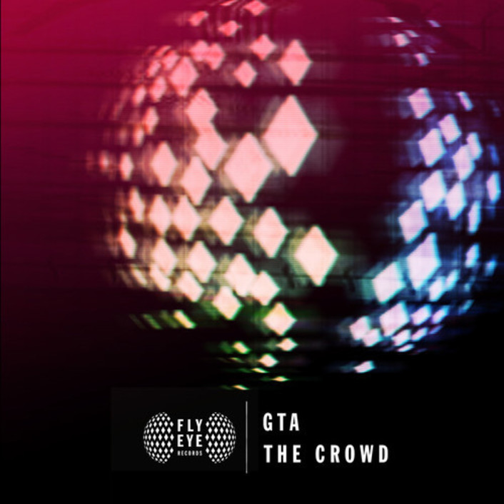 GTA - The Crowd : New Huge Single through Calvin Harris's label Fly Eye Records [Electro House / Trap] - Featured Image